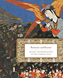 Romance and Reason: Islamic Transformations of the Classical Past