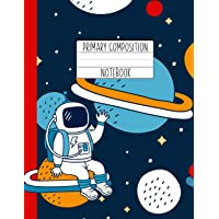 Primary Composition Notebook: An Astronaut Primary Composition Notebook For Boys Grades K-2 | Handwriting Lines | Red…