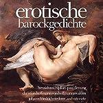 erotische barockgedichte | Heinrich Mühlpfort,Paul Fleming,Christian Hoffmann,Johann Friederich