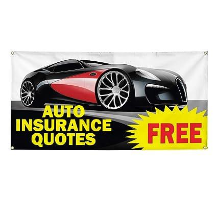 Insurance Quotes Car >> Amazon Com Vinyl Banner Sign Auto Insurance Quotes Free