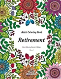 img - for Adult Coloring Book - Retirement - Stress Relieving Patterns & Designs - Volume 2: More than 50 unique, fabulous, delicately designed & inspiringly intricate stress relieving patterns & designs! book / textbook / text book