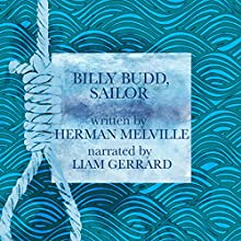 Billy Budd, Sailor: Enriched Classics Audiobook by Herman Melville Narrated by Liam Gerrard