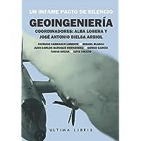 Geoingeniería: Un infame pacto de silencio (Ultima Libris)