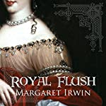 Royal Flush | Margaret Irwin
