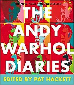 Amazon.com: The Andy Warhol Diaries (9781455561452): Andy Warhol ...
