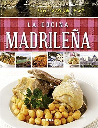 Un Viaje Por La Cocina Madrileña por Susaeta Ediciones S A epub