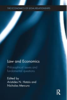 Law and Economics: Philosophical Issues and Fundamental Questions (The Economics of Legal Relationships)