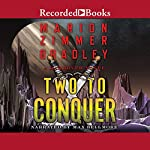 Two to Conquer | Marion Zimmer Bradley