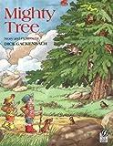 Mighty Tree, Dick Gackenbach, 0152010130