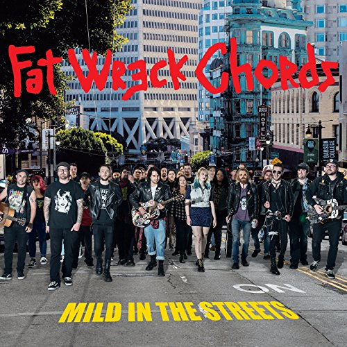 Mild in the Streets: Fat Music...