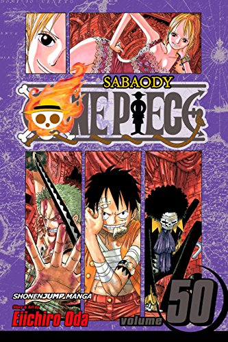 One Piece, Vol. 50: Arriving Again (One Piece Graphic Novel)