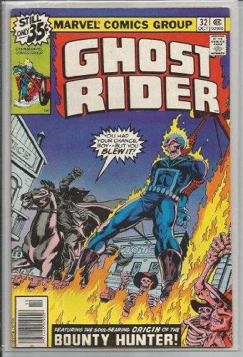 Ghost Rider Volume 1 #32(1978 Comic) (Ghost Rider, Volume 1) (1978 Marvel Comic Book)
