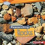 Researching Rocks | Sally M. Walker