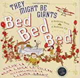 : Bed, Bed, Bed (They Might Be Giants)