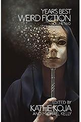 Year's Best Weird Fiction, Vol. 2 Paperback