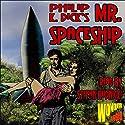 Mr. Spaceship Audiobook by Philip K. Dick Narrated by Stefan Rudnicki