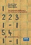 Eine elementare Einführung in die Theorie der Turing-Maschinen
