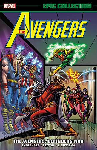 Avengers Epic Collection: The Avengers/Defenders War (Epic Collection: Avengers)
