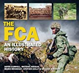 img - for The FCA: An Illustrated History book / textbook / text book