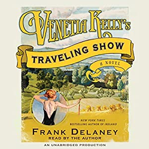Venetia Kelly's Traveling Show Audiobook