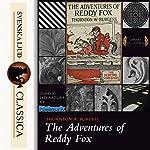 The Adventures of Reddy Fox   Thornton W. Burgess