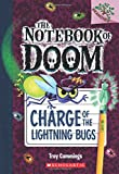 img - for Charge of the Lightning Bugs: A Branches Book (The Notebook of Doom #8) book / textbook / text book