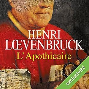 L'apothicaire Audiobook