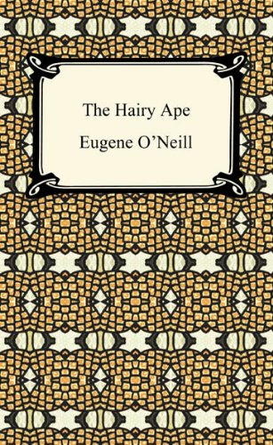 The Hairy Ape [with Biographical Introduction] (Digireads.com Classic)