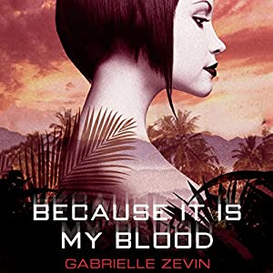 Because It Is My Blood Audiobook