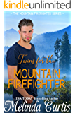 Twins for the Mountain Firefighter: A Redemption Romance (The Mountain Firefighter Series Book 2)