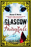 Glasgow Fairytale