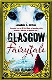 Glasgow Fairytale