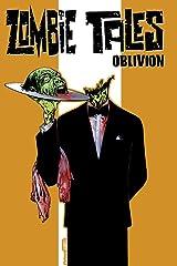 Zombie Tales Vol. 2: Oblivion Paperback