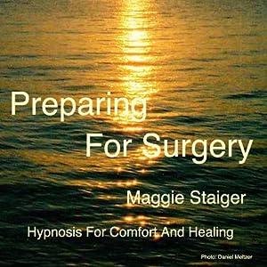 Preparing For Surgery Audiobook