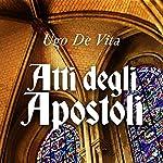 Atti degli Apostoli   Ugo De Vita