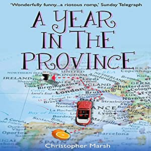 A Year in the Province Audiobook
