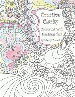 Creative Clarity - Colouring with Inspiring Text
