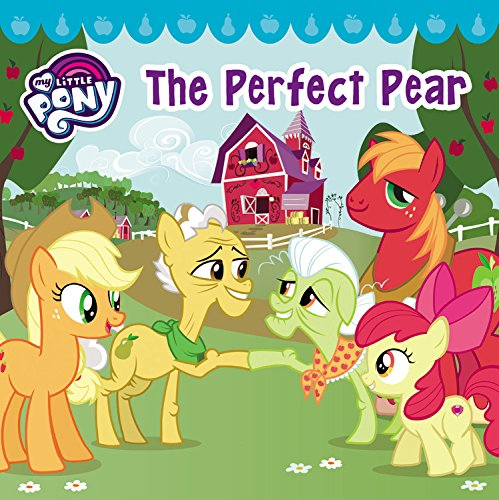 (My Little Pony: The Perfect)