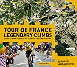 img - for Tour de France Legendary Climbs: 20 Hors Categorie Ascents in High-Definition Satellite Photography book / textbook / text book