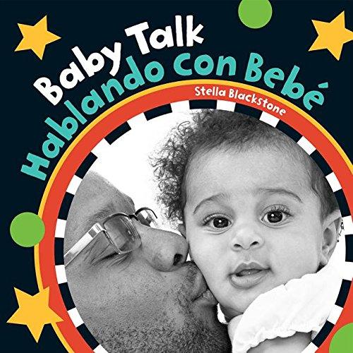 Baby Talk / Hablando con bebé (English and Spanish Edition)