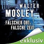 Falscher Ort, falsche Zeit (Ein Leonid-McGill-Roman 2) | Walter Mosley