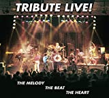Live: The Melody, The Beat, The Heart