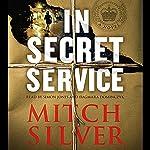 In Secret Service   Mitch Silver