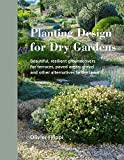 gravel garden design ideas Planting Design for Dry Gardens: Beautiful, Resilient Groundcovers for Terraces, Paved Areas, Gravel and Other Alternatives to the Lawn