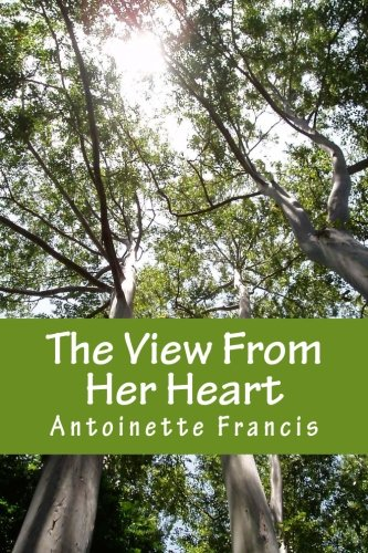 The View From Her Heart: One Woman