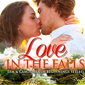 Love in the Falls: Sam & Camden Audiobook