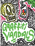 Graffiti VanDals, Travis Michael Burns, 1492910325