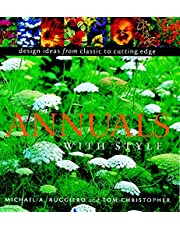 Annuals with Style: Design Ideas from Classic to Cutting Edge
