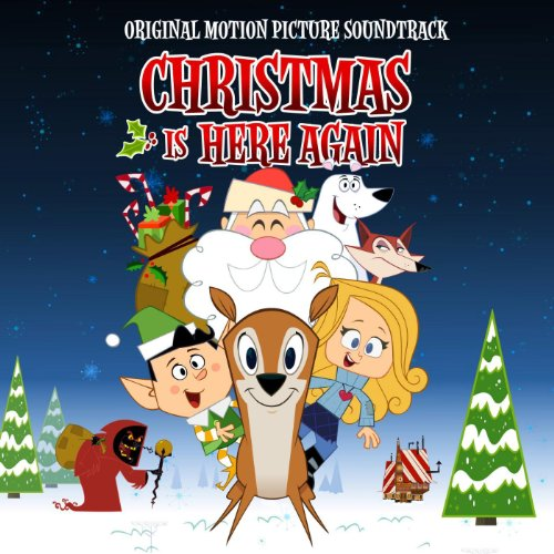 Christmas Is Here Again! (Original Soundtrack)