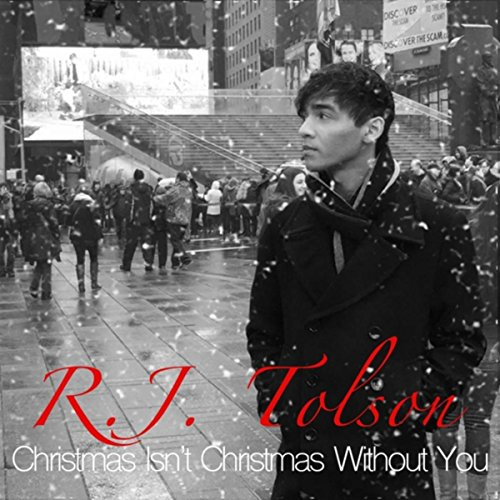 Christmas Isn't Christmas Without You (Without You Isn T Christmas)